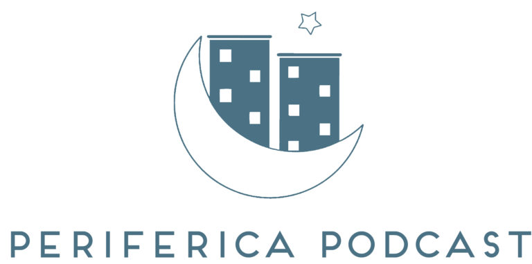 Periferica Podcast